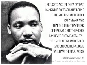 We Remember you Dr King!